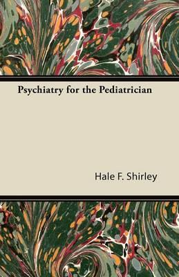 Psychiatry for the Pediatrician