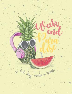 Weekend paradise