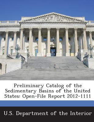 Preliminary Catalog of the Sedimentary Basins of the United States