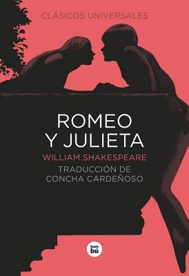 Romeo y Julieta /Romeo and Juliet
