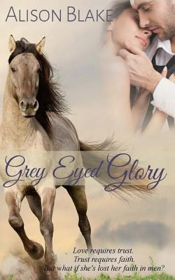 Gray Eyed Glory
