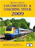 British Railways Locomotives and Coaching Stock 2009