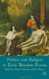Politics and religion in early Bourbon France