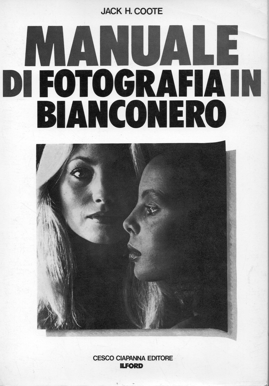Manuale di fotografia in bianconero