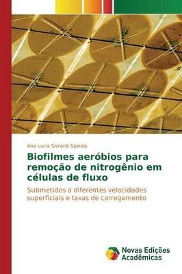 Biofilmes aeróbios para remoção de nitrogênio em células de fluxo