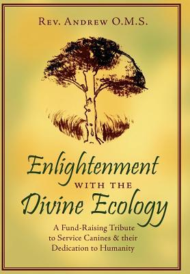 Enlightenment With the Divine Ecology