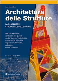 Architettura delle strutture. La concezione strutturale delle forme