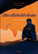 Libia sull'orlo del vulcano