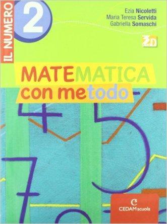 Matematica con metodo. Il numero. Per la Scuola media. Con espansione online