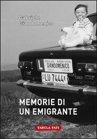 Memorie di un emigrante