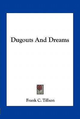 Dugouts and Dreams