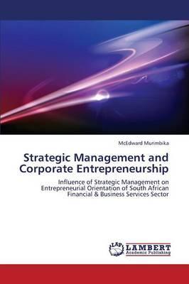 Strategic Management and Corporate Entrepreneurship