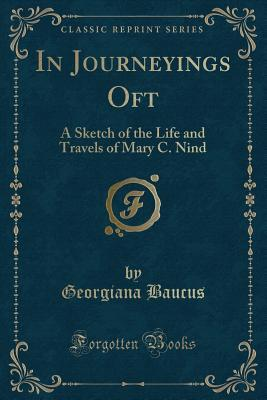 In Journeyings Oft