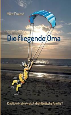 Die fliegende Oma