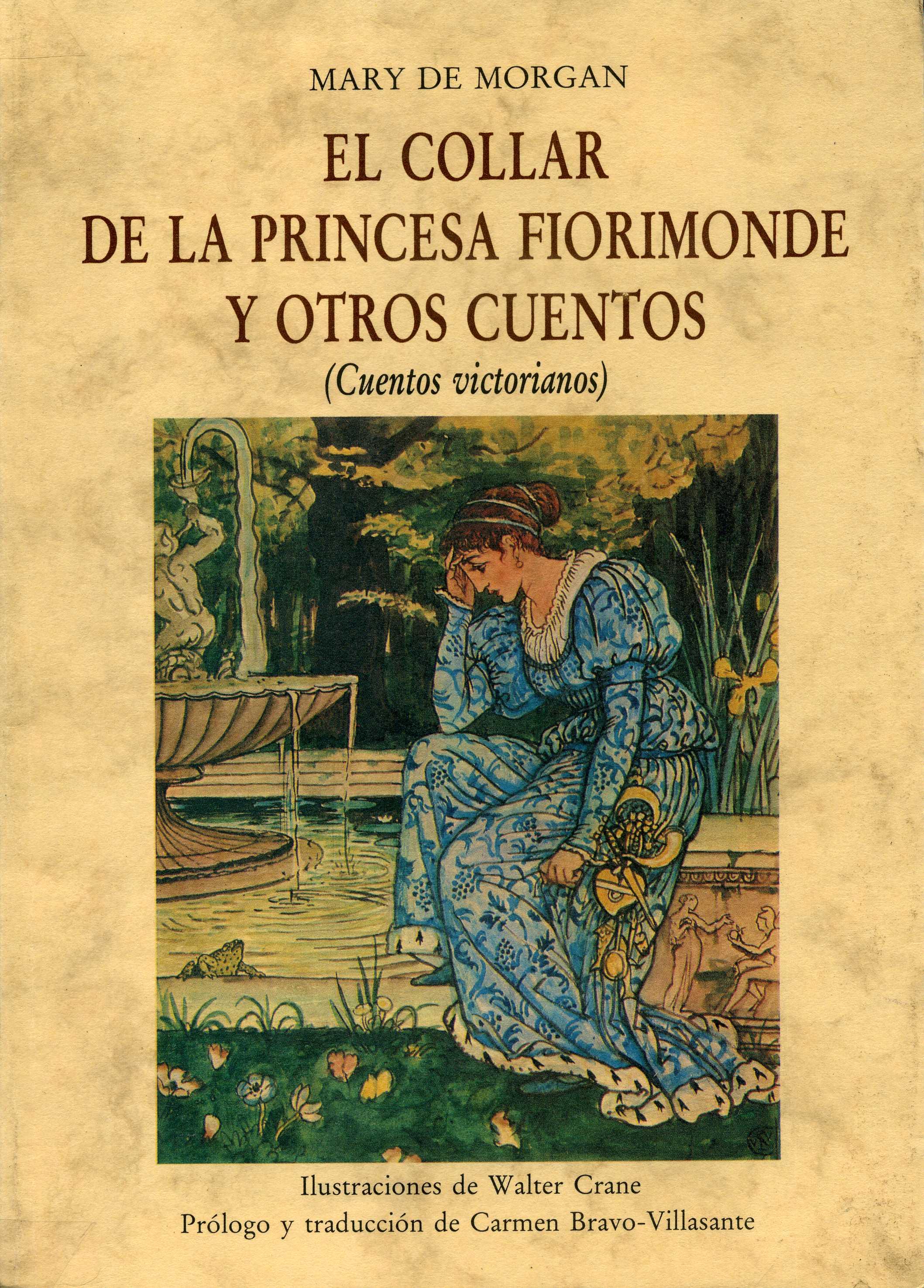 El collar de la Princesa Fiorimonde y otros cuentos:(cuentos victorianos)