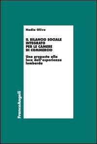Il bilancio sociale integrato per le Camere di commercio. Una proposta alla luce dell'esperienza lombarda