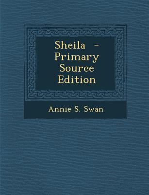 Sheila - Primary Source Edition