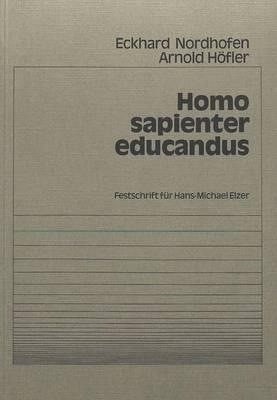 Homo sapienter educandus