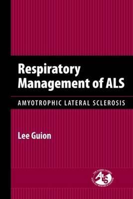 Respiratory Management of ALS