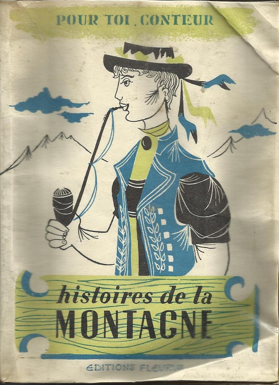 Histoires de la MONTAGNE