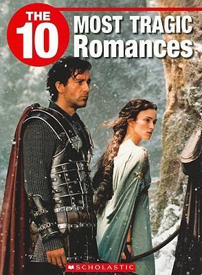 The 10 Most Tragic Romances