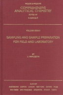Sampling and sample preparation for field and laboratory