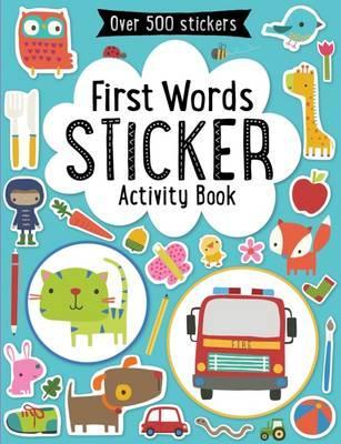 First Words Sticker Book (First Words Series)