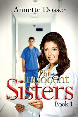 The Innocent Sisters Book I