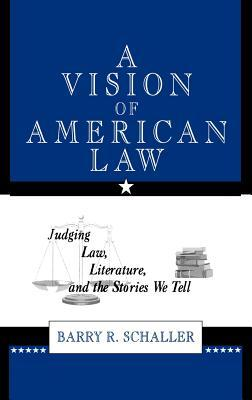 A Vision of American Law
