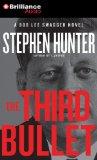 "Stephen Hunter: ""The Third Bullet"""