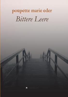 Bittere Leere