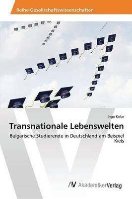 Transnationale Lebenswelten