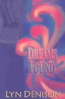 Dreams Found