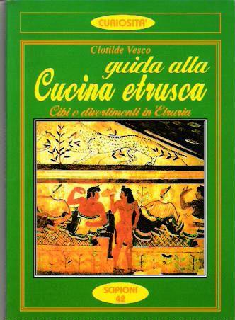 Guida alla cucina etrusca