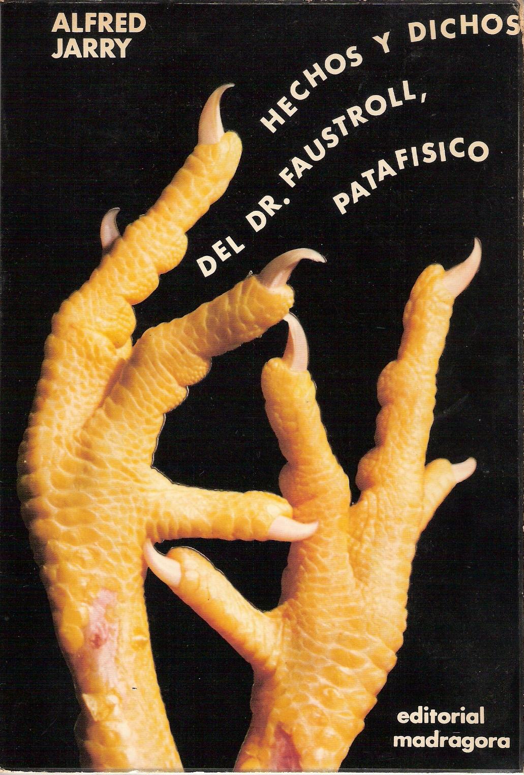 Hechos y dichos del Dr. Faustroll, patafísico