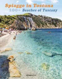 100+ spiagge in Toscana. Ediz. italiana e inglese
