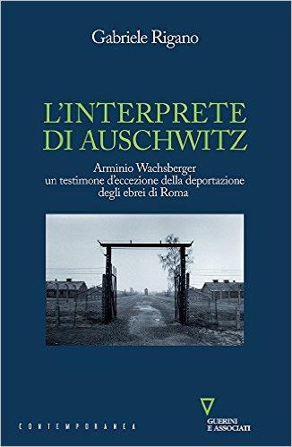 L'interprete di Auschwitz