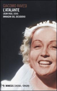 L'Atalante (Jean Vigo, 1934). Immagini del desiderio