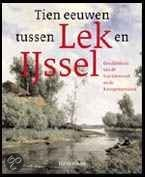 Tien eeuwen tussen Lek en IJssel / druk 1