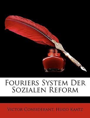 Fouriers System Der Sozialen Reform
