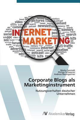 Corporate Blogs als Marketinginstrument