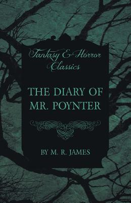 The Diary of Mr. Poynter (Fantasy and Horror Classics)