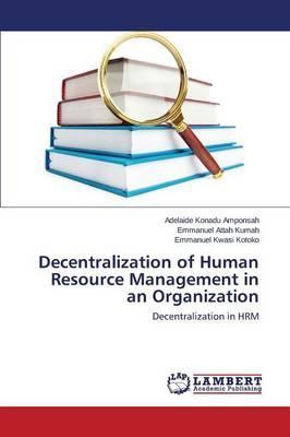 Decentralization of Human Resource Management in an Organization