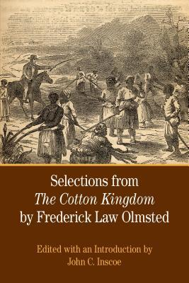 Selections from the Cotton Kingdom