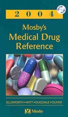 Mosby's 2004 Medical Drug Reference