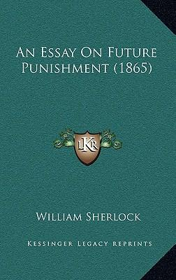 An Essay on Future Punishment (1865)