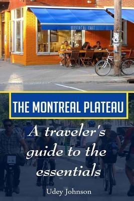 The Montreal Plateau