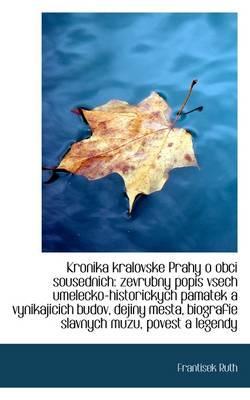 Kronika Kralovske Prahy O Obci Sousednich