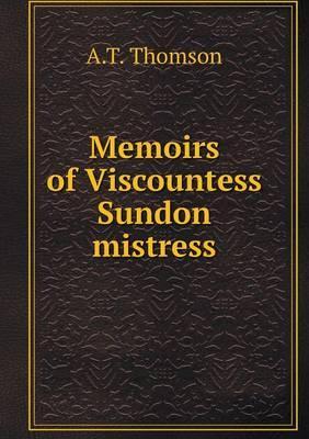 Memoirs of Viscountess Sundon Mistress