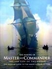 The Making of Master & Commander - the Far Side of the World